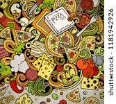 cartoon vector doodles pizza... | Shutterstock .eps vector #1181942926