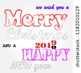 merry christmas and happy new... | Shutterstock .eps vector #1182010129