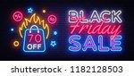 black friday sale neon banner... | Shutterstock .eps vector #1182128503