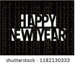 happy new year monochrome... | Shutterstock .eps vector #1182130333
