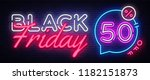black friday sale neon banner... | Shutterstock .eps vector #1182151873