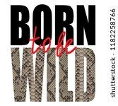 born to be wild t shirt animal... | Shutterstock .eps vector #1182258766