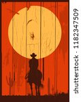Silhouette Of Lonesome Cowboy...