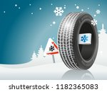 the winter tire is ready to the ... | Shutterstock .eps vector #1182365083