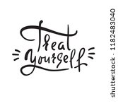 treat yourself   inspire and... | Shutterstock .eps vector #1182483040