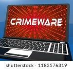 crimeware digital cyber hack... | Shutterstock . vector #1182576319