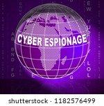 cyber espionage criminal cyber... | Shutterstock . vector #1182576499