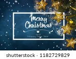 christmas composition. top view ... | Shutterstock . vector #1182729829