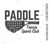 paddle tennis sport club badge  ... | Shutterstock .eps vector #1182837820