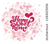home sweet home. typographic...   Shutterstock .eps vector #1183025056