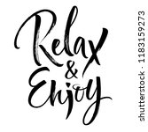 relax and enjoy lettering.... | Shutterstock .eps vector #1183159273