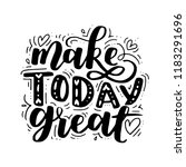 make today amazing. vector... | Shutterstock .eps vector #1183291696