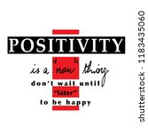 positive slogan graphic for t... | Shutterstock .eps vector #1183435060