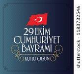 29 ekim cumhuriyet bayrami.... | Shutterstock .eps vector #1183732546