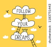 follow your dream word stair to ... | Shutterstock .eps vector #1183751443