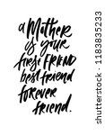 mom is your first friend. best... | Shutterstock . vector #1183835233