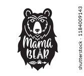 mama bear. hand drawn... | Shutterstock .eps vector #1184009143