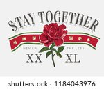 Typography Slogan With Red Rose ...