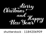 merry christmas and happy new... | Shutterstock .eps vector #1184206909
