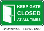 keep gate  closed at all times | Shutterstock .eps vector #1184231200