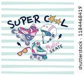 super cool slogan  t shirt... | Shutterstock .eps vector #1184468419