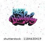 happy birthday hand lettering... | Shutterstock .eps vector #1184630419