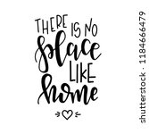 there is no place like home... | Shutterstock .eps vector #1184666479