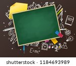 school chalkboard with... | Shutterstock .eps vector #1184693989