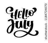 hello july lettering print ... | Shutterstock . vector #1184724070