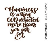 happiness is when god directed... | Shutterstock . vector #1184743090