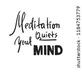 meditation quiets your mind  ... | Shutterstock .eps vector #1184753779