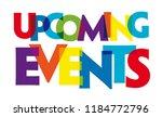 upcoming events. vector... | Shutterstock .eps vector #1184772796