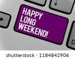 text sign showing happy long...   Shutterstock . vector #1184842906