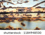 old rusty iron. rusty wall... | Shutterstock . vector #1184948530