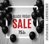black friday sale banner.... | Shutterstock .eps vector #1185001363