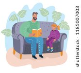 daddy and daughter sitting on... | Shutterstock .eps vector #1185007003