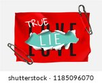 true love true lie on red paper ... | Shutterstock .eps vector #1185096070