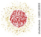 merry christmas vector text... | Shutterstock .eps vector #1185118303