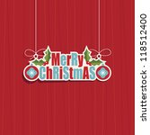 hanging merry christmas... | Shutterstock .eps vector #118512400