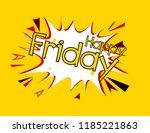happy friday  pop art label... | Shutterstock .eps vector #1185221863