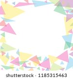 abstract colorful triangle... | Shutterstock .eps vector #1185315463