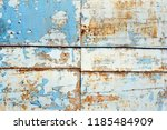 a rusty wall. blue and white... | Shutterstock . vector #1185484909