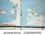 a rusty wall. blue and white... | Shutterstock . vector #1185484930