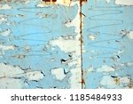 a rusty wall. blue and white... | Shutterstock . vector #1185484933