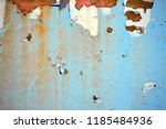 a rusty wall. blue and white... | Shutterstock . vector #1185484936