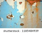 a rusty wall. blue and white... | Shutterstock . vector #1185484939
