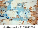 a rusty wall. blue and white... | Shutterstock . vector #1185486286