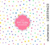 cute background with colourful... | Shutterstock .eps vector #1185554623