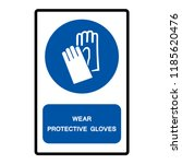 wear protective gloves symbol... | Shutterstock .eps vector #1185620476