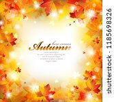 autumn frame with colorful... | Shutterstock .eps vector #1185698326